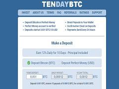 Tendaybtc.com Review : New Hyip Site 12% Daily For 10 Days