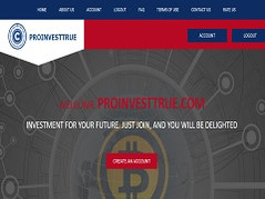 Proinvesttrue.com Review (SCAM) : Up To 15% Daily Profit Income