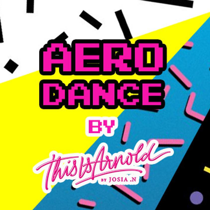 AERO DANCE / TIA CLASS AVEC JOSIA