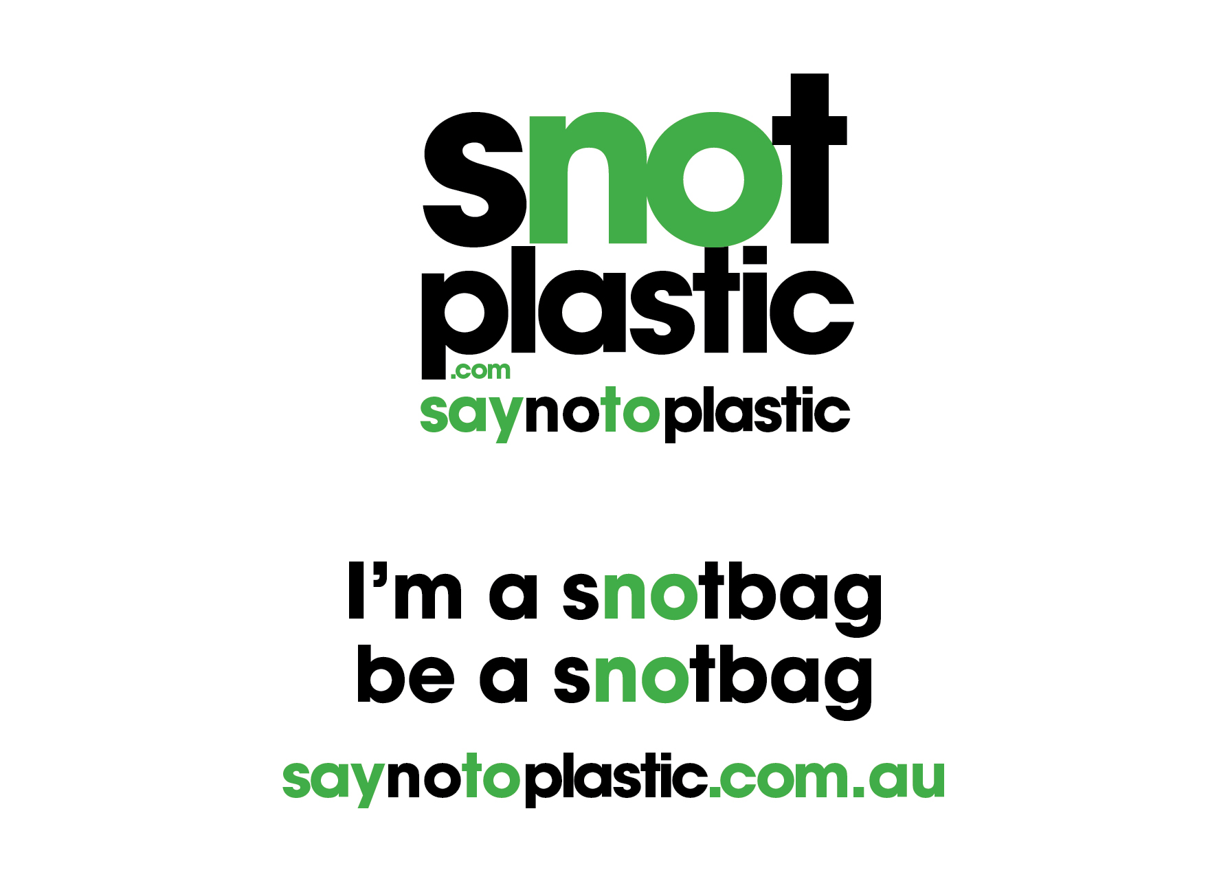 SNOT PLASTIC Campaign