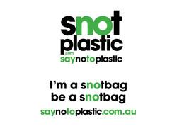 SNOT PLASTIC Campaign