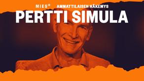 PERTTI SIMULA, AMMATTILAISEN NÄKEMYS