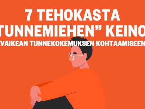 """7 TEHOKASTA """"TUNNEMIEHEN"""" KEINOA VAIKEAN TUNNEKOKEMUKSEN KOHTAAMISEEN"""