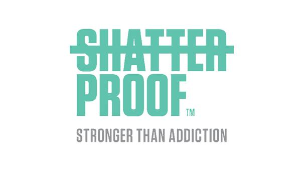 Shatterproof™ — Stronger Than Addiction