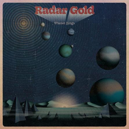"""Radar Gold, """"Planet Sings"""""""