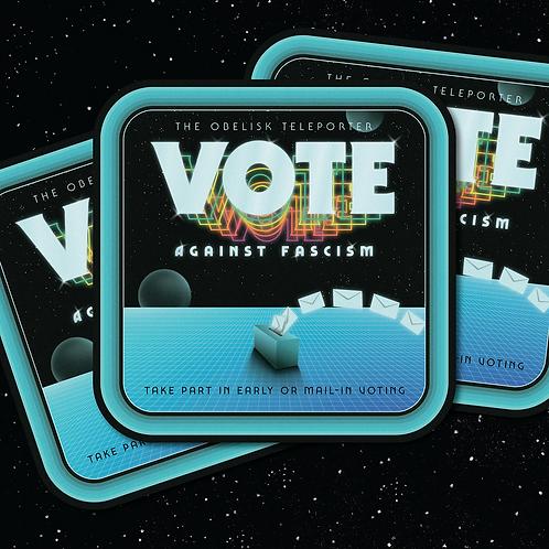 Vote Against Fascism sticker