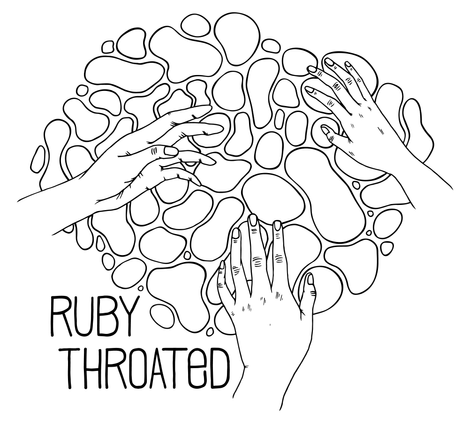 Ruby Throated, Hands