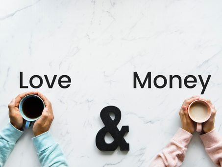 Love and Money?