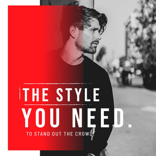 The Style You Need