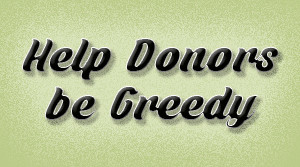 Help Donors Be Greedy