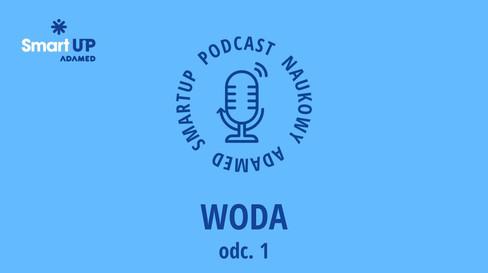 Podcast naukowy - Woda