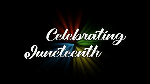 Celebrating Juneteenth.png