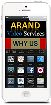 ARAND Video Services Why Us