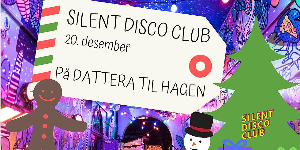 Silent Disco Club // Dattera til Hagen // 13. Desember