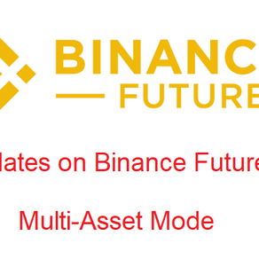 New changes on Binance Future Multi-Asset Mode has upragded