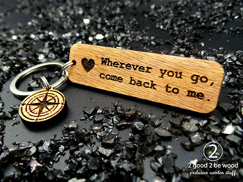 Wherever You Go Keychain