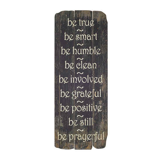 """MDF """"Be True, Be Smart, Be Humble…"""" Wall Deocr"""