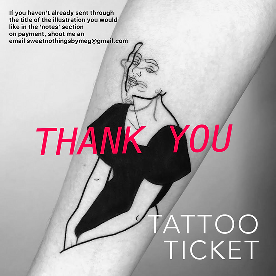 Tattoo ticket thankyou