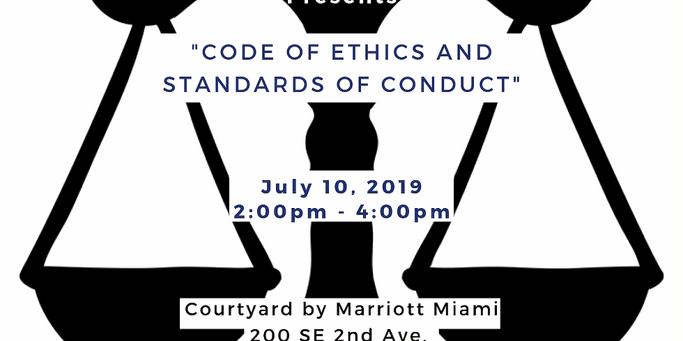 Wednesday, July 10th | Code of Ethics and Standards of Conduct