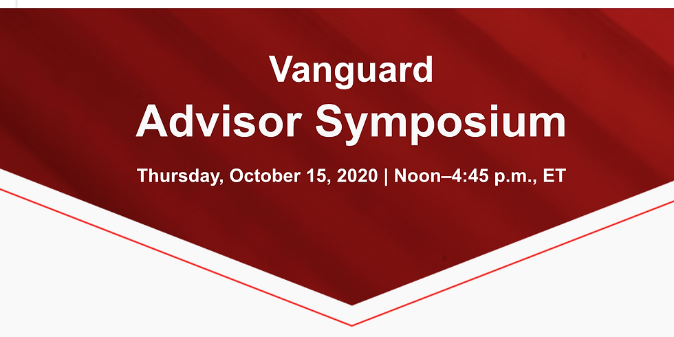 JOIN US! October 15, 2020 | Vanguard  Advisor Symposium