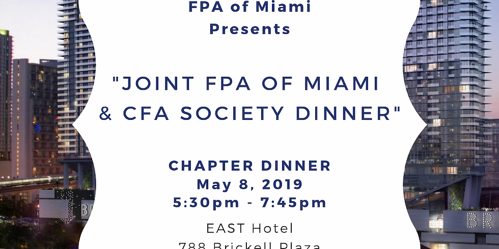 Wednesday May 8th | Chapter Dinner Event with CFA Society Miami