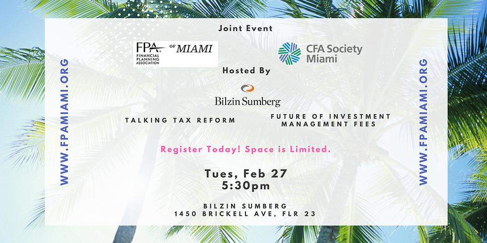 February 27th   Joint Dinner Event   FPA of Miami & CFA Society Miami   Hosted by Bilzin Sumberg