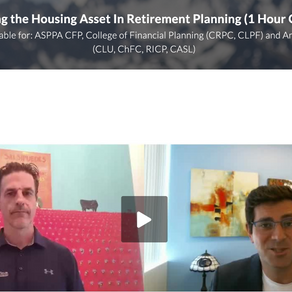 Incorporating the Housing Asset In Retirement Planning - Re-Watch the Webinar!
