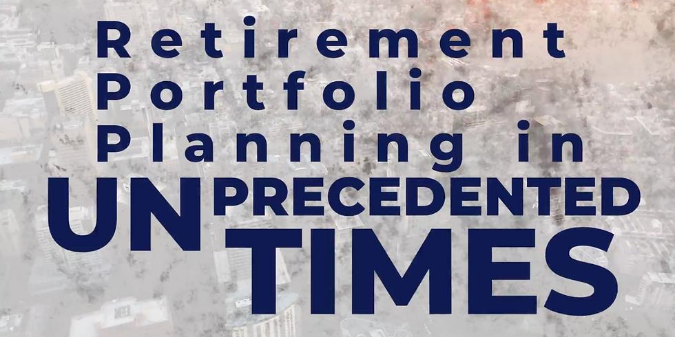 Retirement Portfolio Planning in Unprecedented Times| CE Credit | June 25, 2021