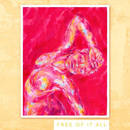 """Free of it All"" Giclée Print"