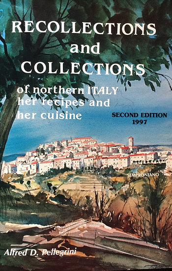 Recollections and Collections of Northern Italy