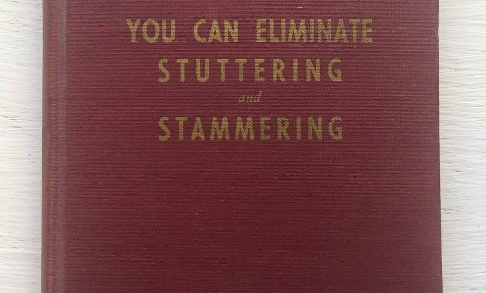 """""""you can elimanate stuttering and stammering"""" 1946 - frank teurfs"""