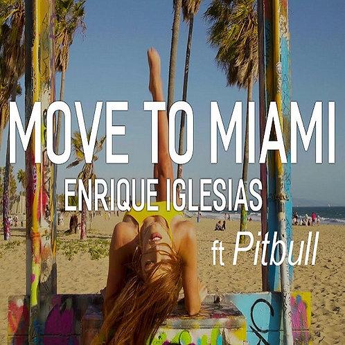 Enrique Iglesias ft Pitbull - Move To Miami (Clean Promo Edit)