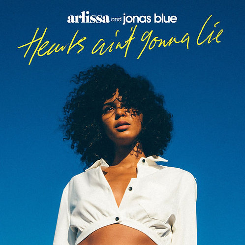 Arlissa & Jonas Blue - Hearts Ain't Gonna Lie (Radio Edit)