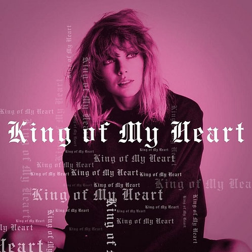 Taylor Swift - King Of My Heart (New Radio Edit)