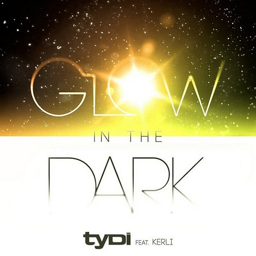 Tydi ft Kerli - Glow In The Dark ! (Promo Radio Edit 7)