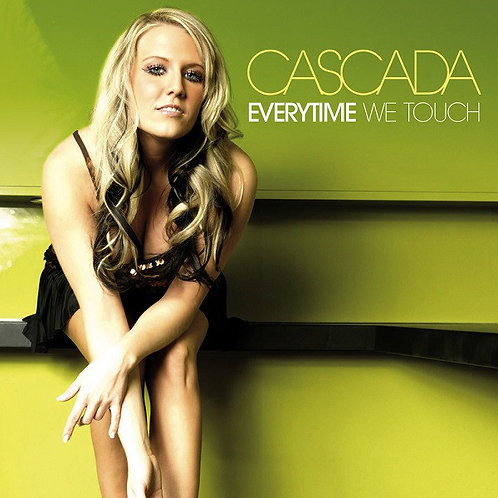 Cascada - Everytime We Touch ! (New Radio Edit 7)