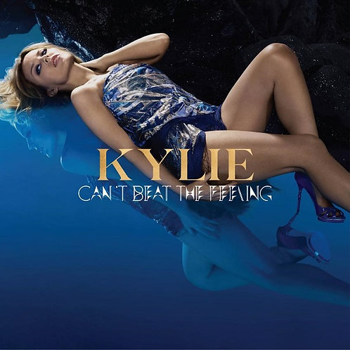 Kylie Minogue - Can't Beat The Feeling ! (Radio Edit)