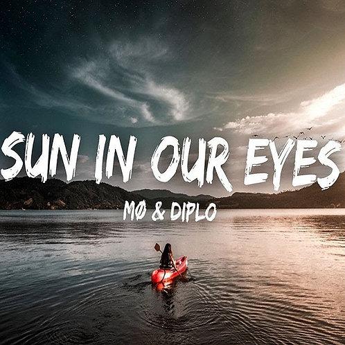 MØ & Diplo - Sun In Our Eyes ! (New Promo Radio Edit 7)