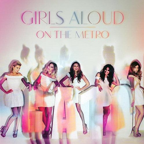 Girls Aloud - On The Metro ! (Net-Mix CD Original Edit 7)  NM165-9