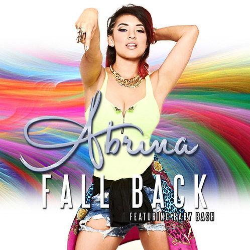 Abrina ft Baby Bash - Fall Back (New Radio Edit Clean 1)
