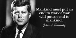 John F Kennedy Quote On End To Wars
