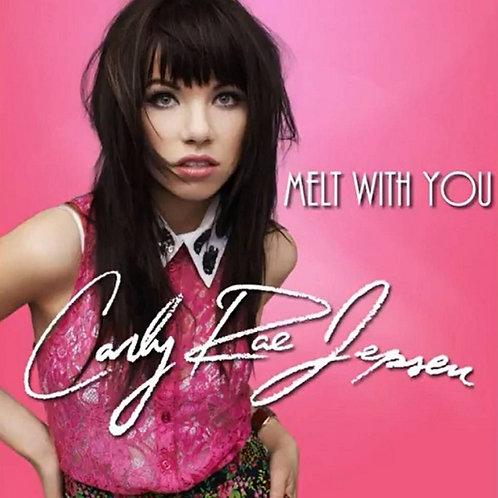 Carly Rae Jepsen - Melt With You (New Radio Edit)
