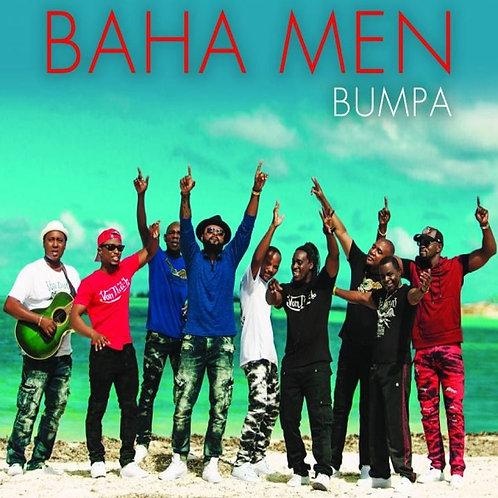 Baha Men - Bumpa ! (New Promo Radio Edit 7)