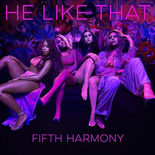 Fifth Harmony - He Like That (Radio Edit) NM218-15