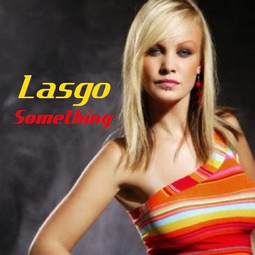 Lasgo - Something (New Radio Edit 7)