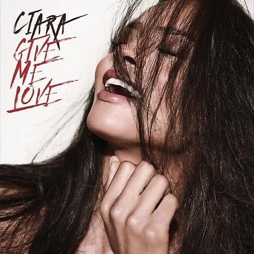 Ciara - Give Me Love ! (Radio Edit) NM214-13