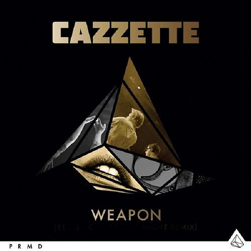 Cazzette - (Using My Love As A) Weapon (New Radio Edit) NM168-20