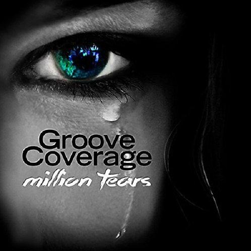 Groove Coverage - Million Tears ! (DanceParadise.ca Mix Edit 7)