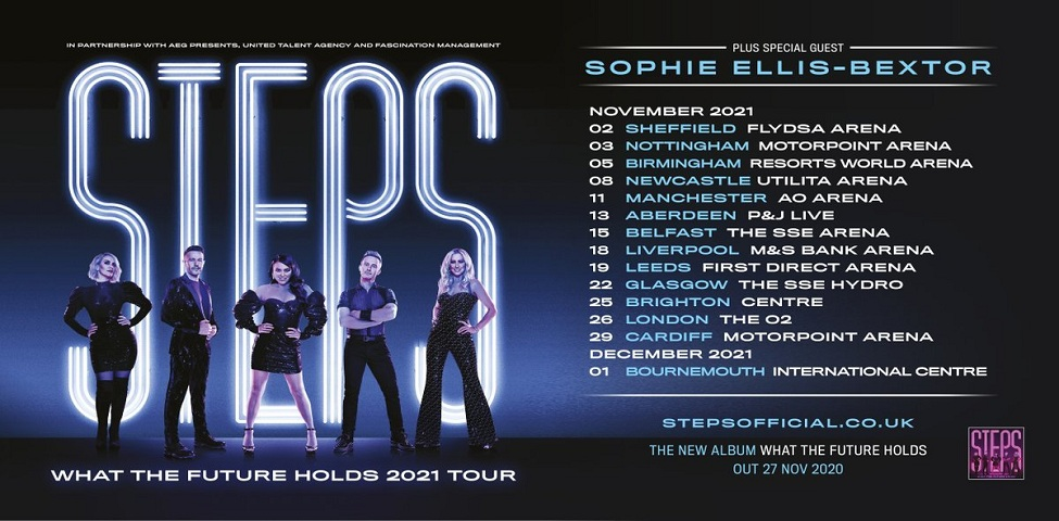 Steps ~ What The Future Holds 2021 Tour.