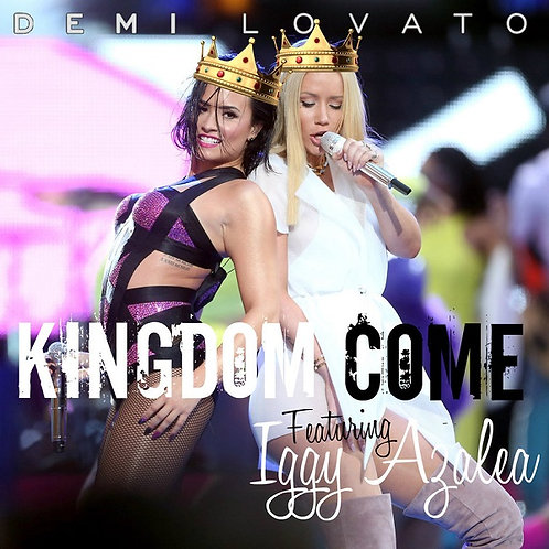 Demi Lovato ft Iggy Azalea - Kingdom Come  NM212-1
